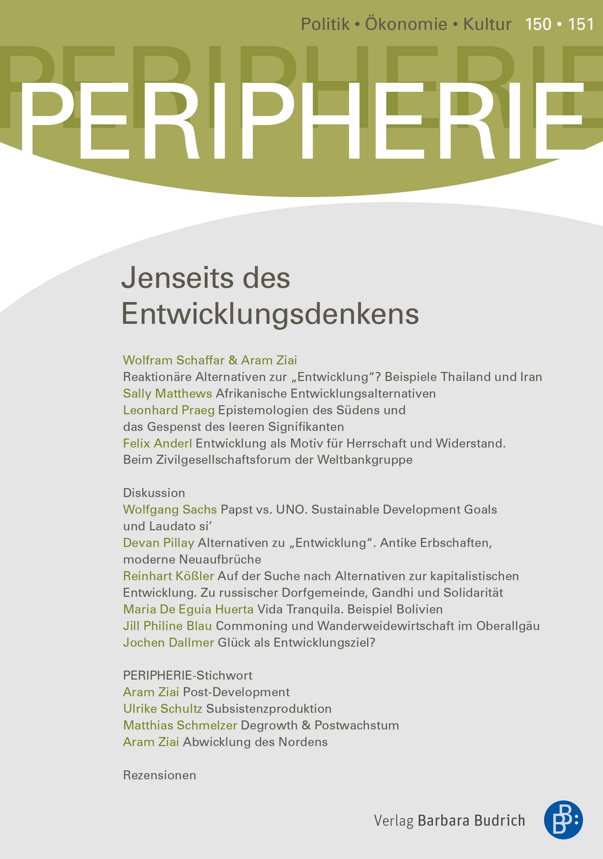 PERIPHERIE 2-2018 (Heft 150/151) | Jenseits des Entwicklungsdenkens