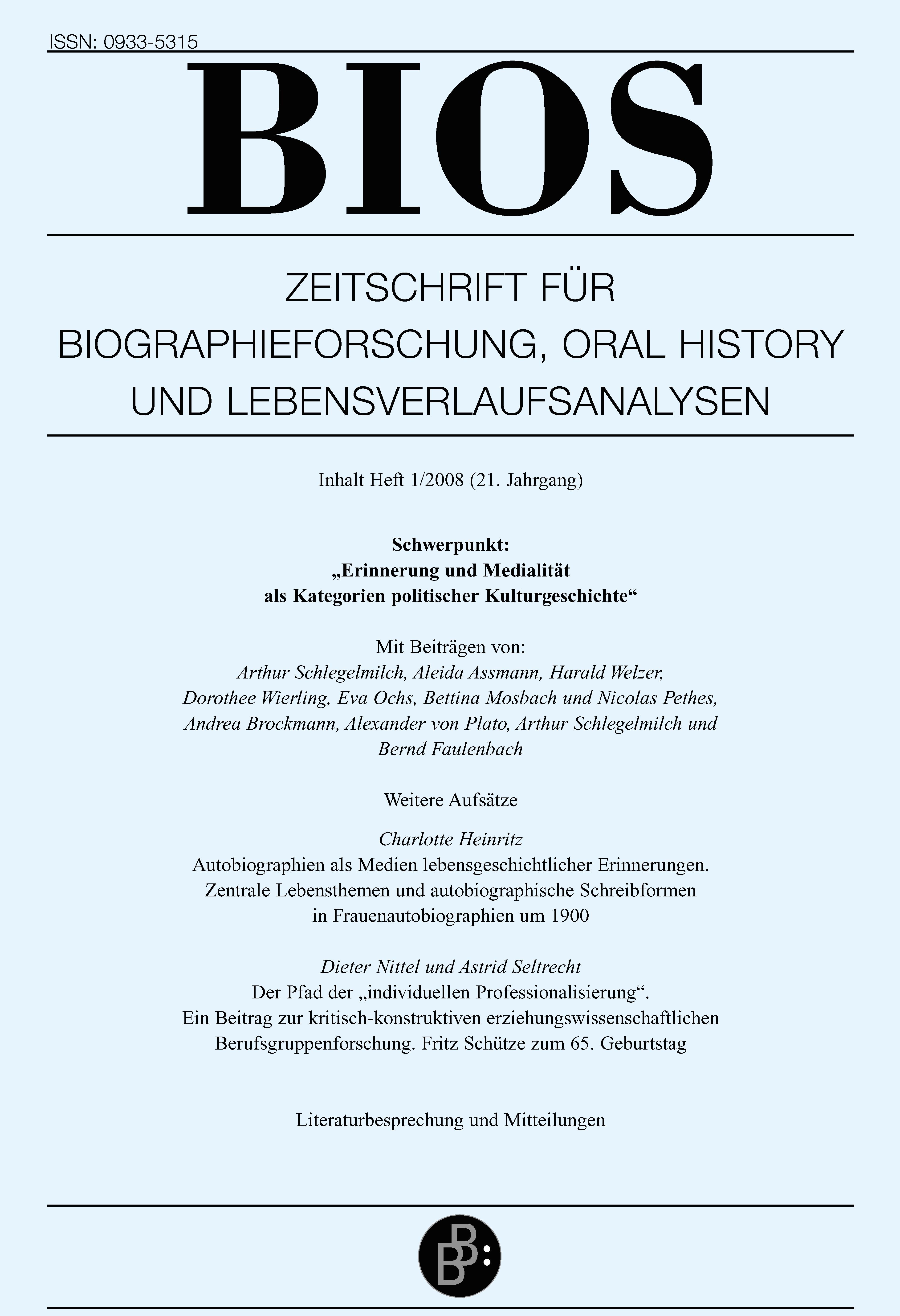 BIOS 1-2008 | Erinnerung und Medialität als Kategorie politischer Kulturgeschichte