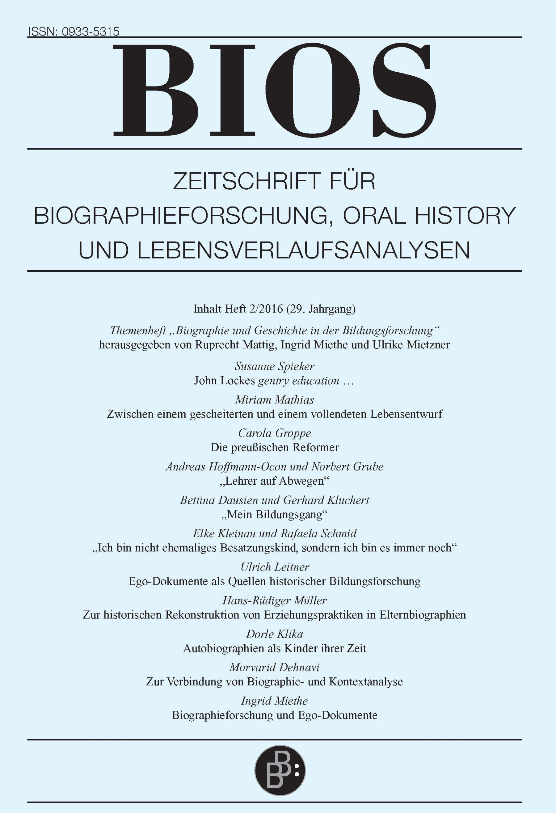 BIOS 2-2016 | Biographie und Geschichte in der Bildungsforschung
