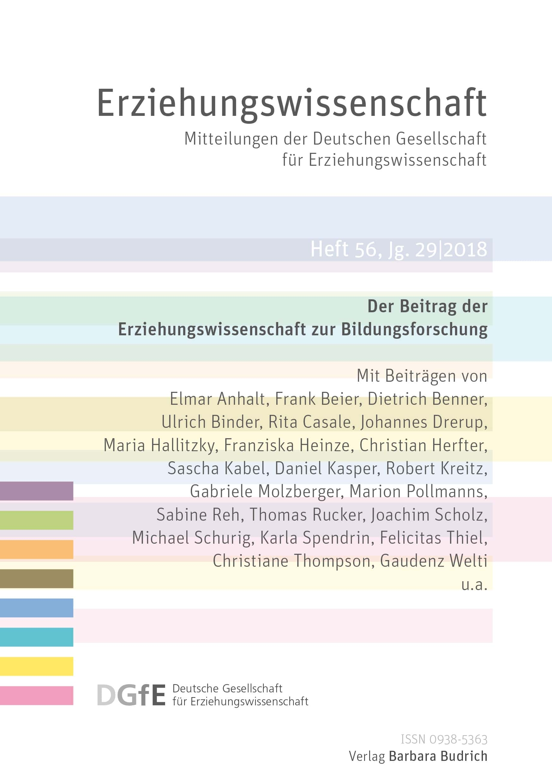 Erziehungswissenschaft 1-2018 (Heft 56) | Der Beitrag der Erziehungswissenschaft zur Bildungsforschung