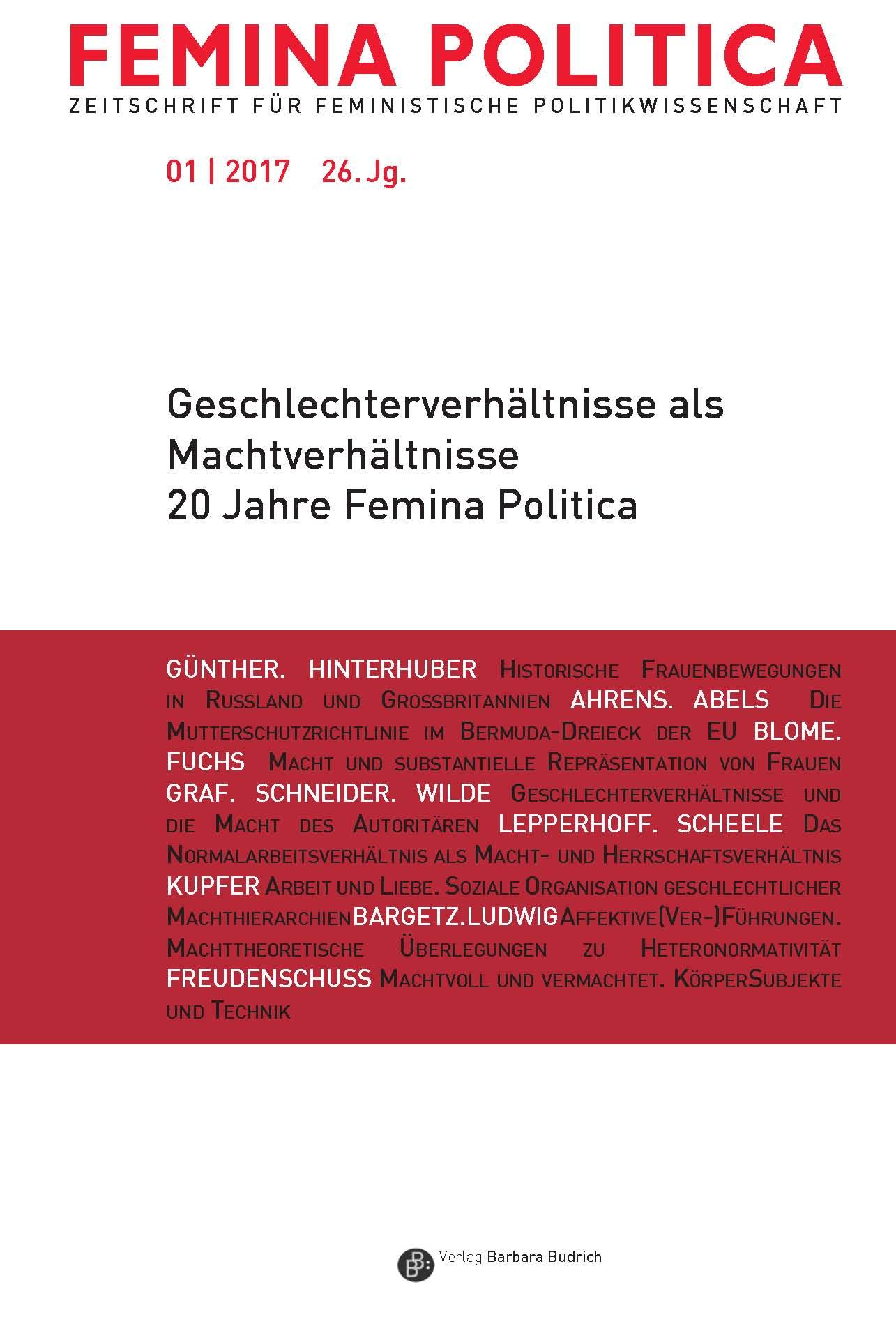 Femina Politica Heft 1-2017 | Geschlechterverhältnisse als Machtverhältnisse