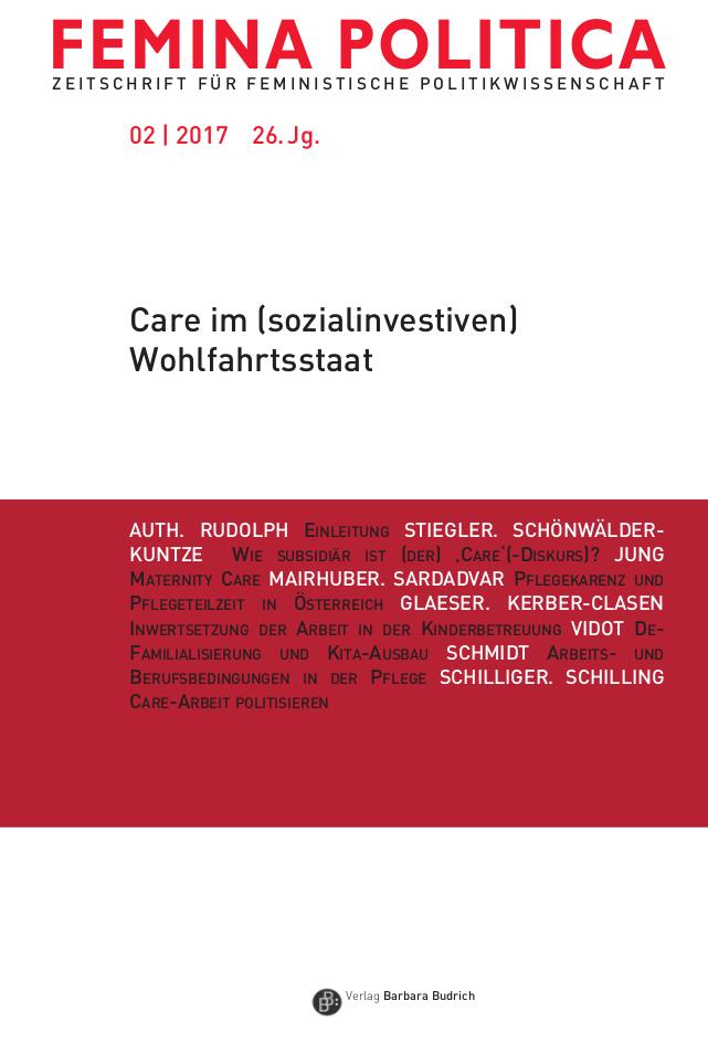 Femina Politica Heft 2-2017 | Care im [sozialinvestiven] Wohlfahrtsstaat
