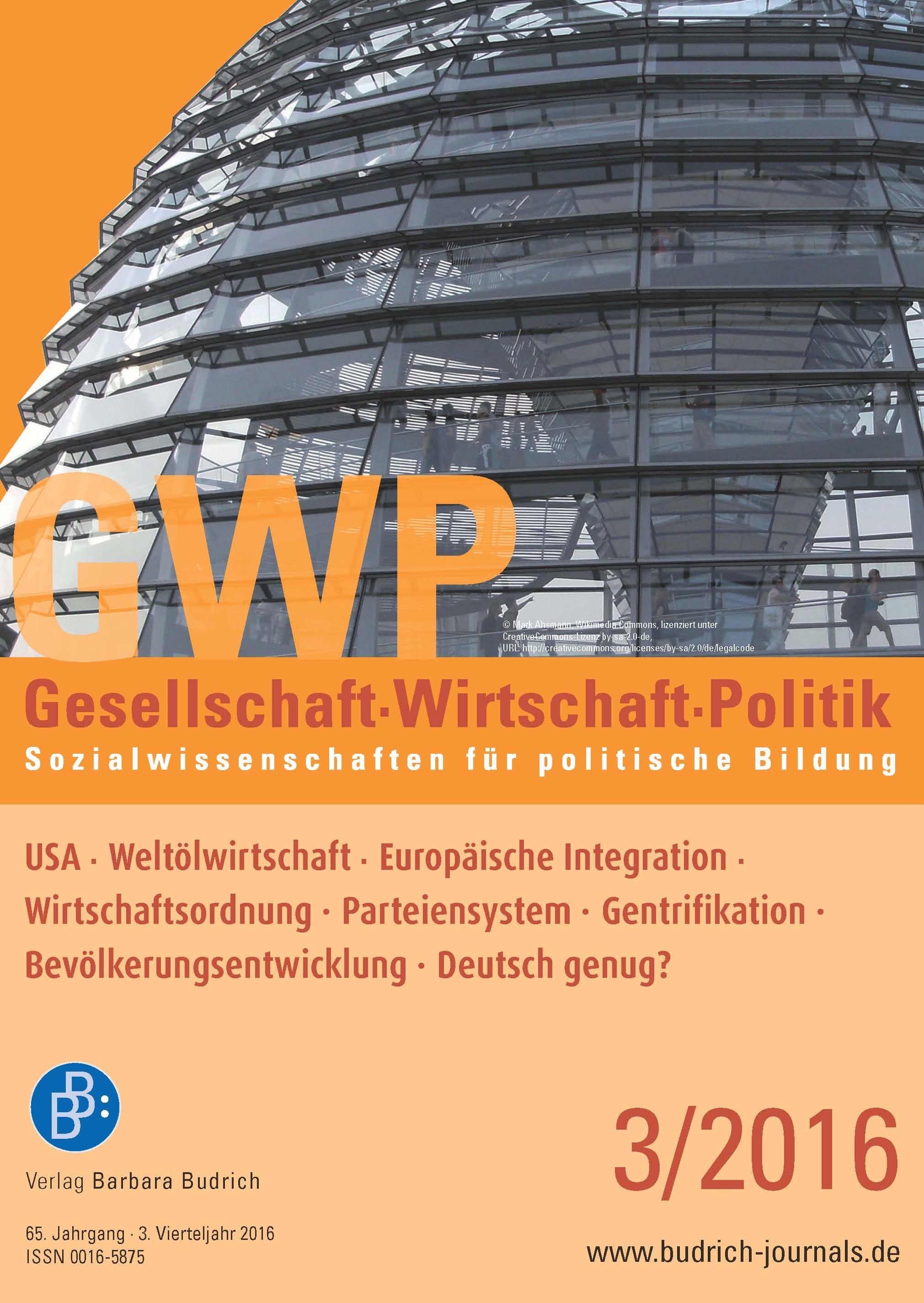Heft 3-2016 | GWP - Gesellschaft. Wirtschaft. Politik