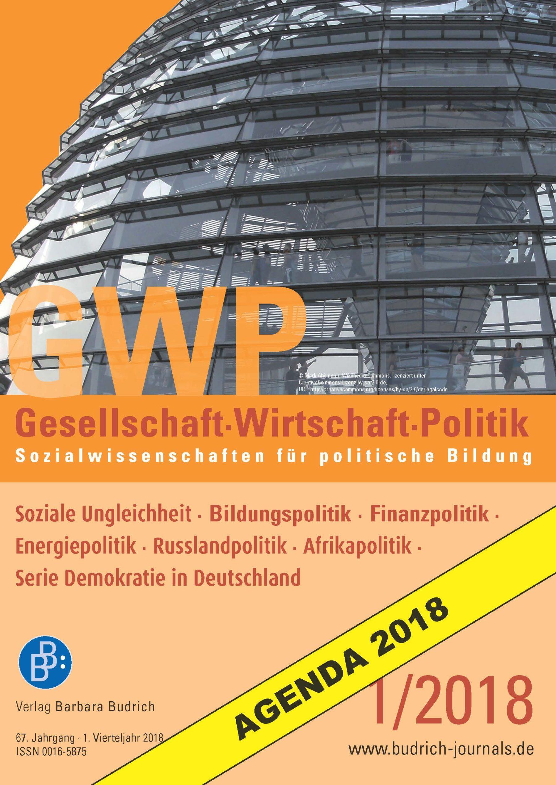 GWP 1-2018 | Soziale Ungleichheit · Bildungspolitik · Finanzpolitik · Energiepolitik · Russlandpolitik · Serie Demokratie in Deutschland