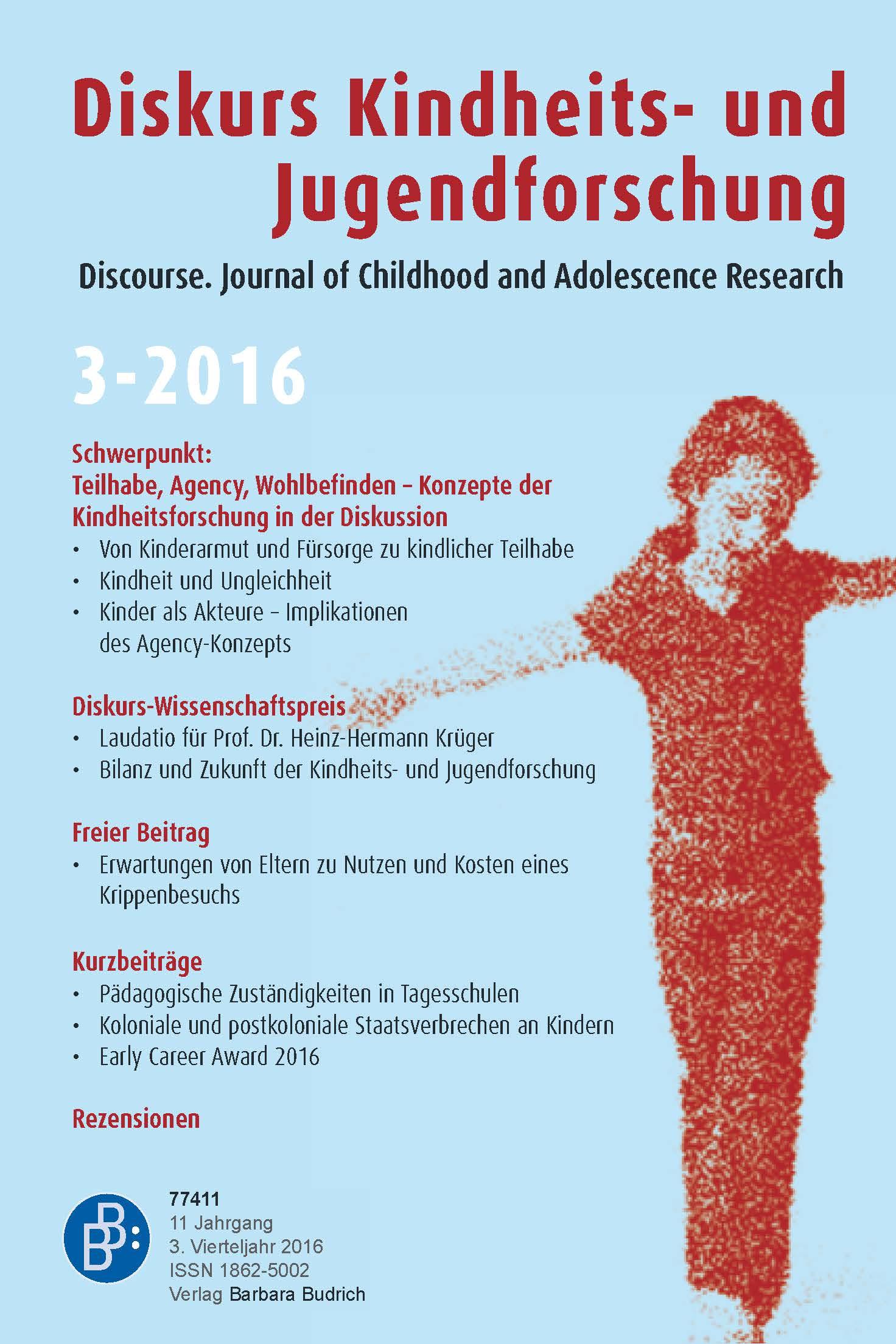 Diskurs 3-2016 | Teilhabe, Agency, Wohlbefinden – Konzepte der Kindheitsforschung in der Diskussion