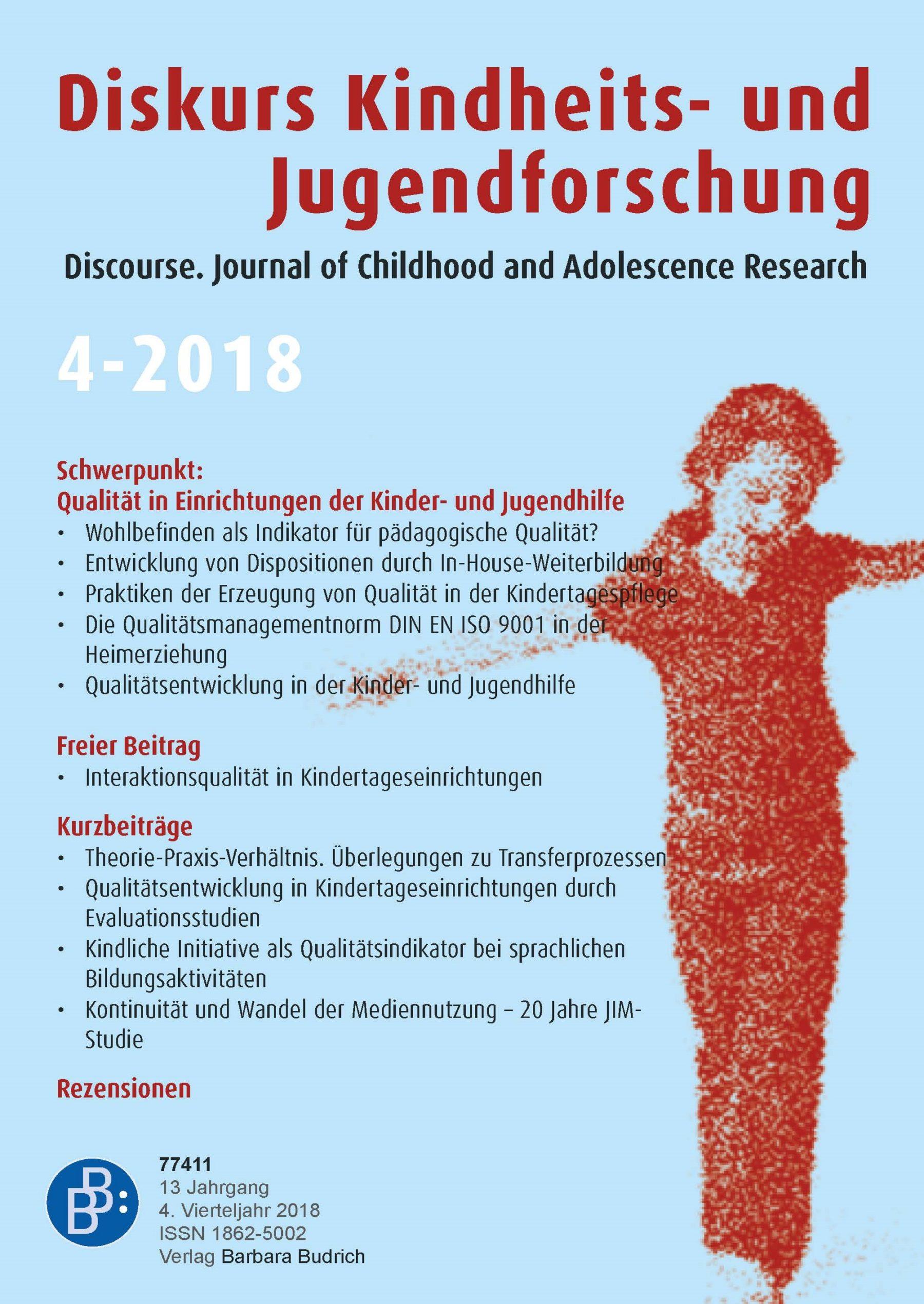 Diskurs 4-2018 | Qualität in Einrichtungen der Kinder- und Jugendhilfe