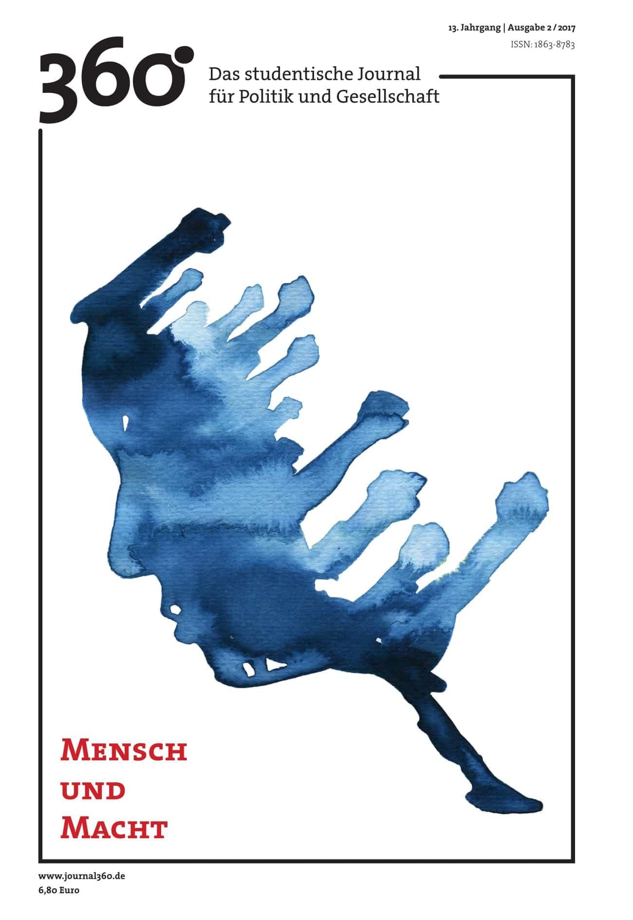 Heft 2-2017 | 360° - Das studentische Journal für Politik und Gesellschaft