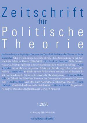 ZPTh 1-2020 | Jubiläumsheft zum 10jährigen Bestehen der Zeitschrift für Politische Theorie