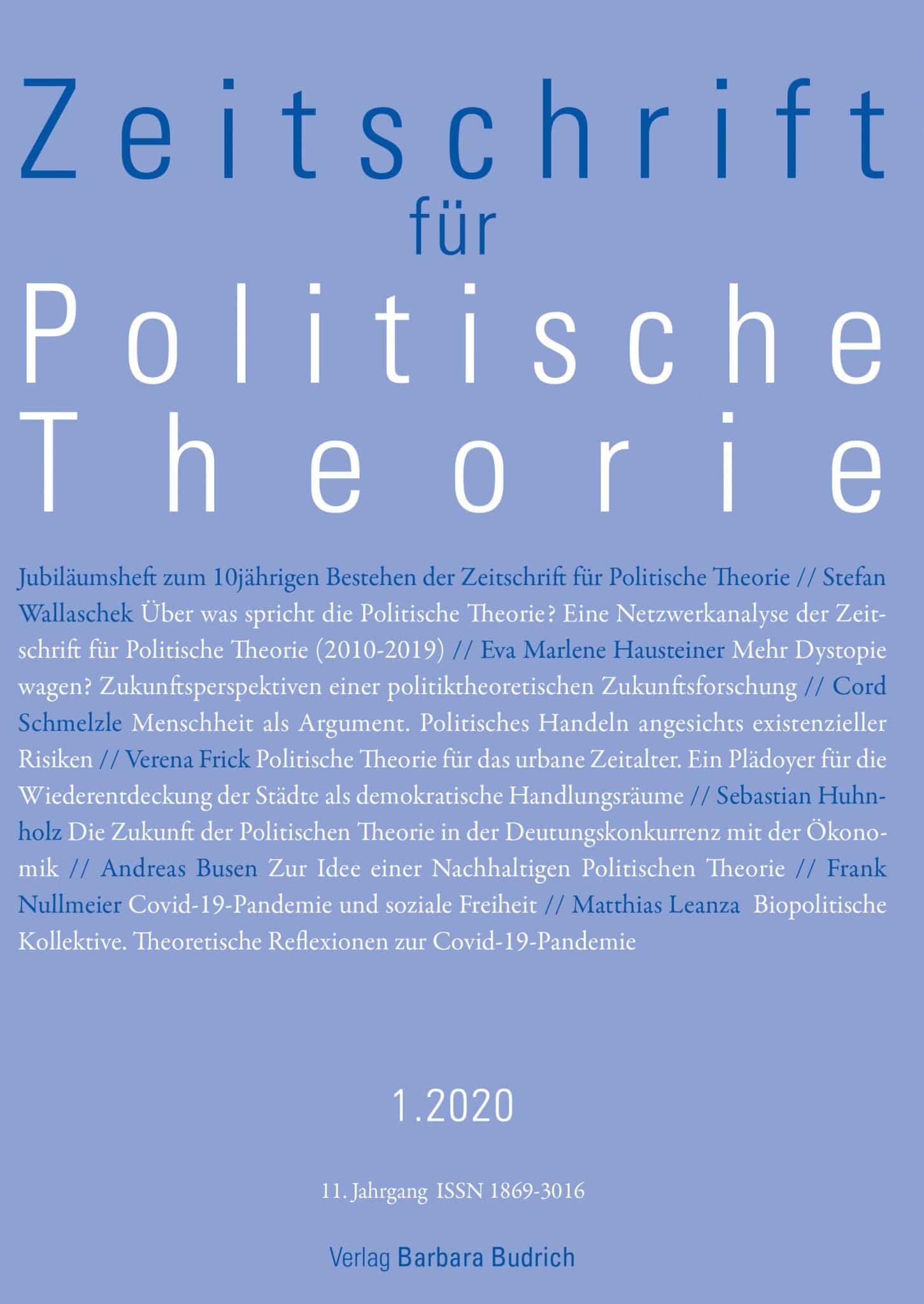 ZPTh – Zeitschrift für Politische Theorie 1-2020: Jubiläumsheft zum 10jährigen Bestehen der Zeitschrift für Politische Theorie