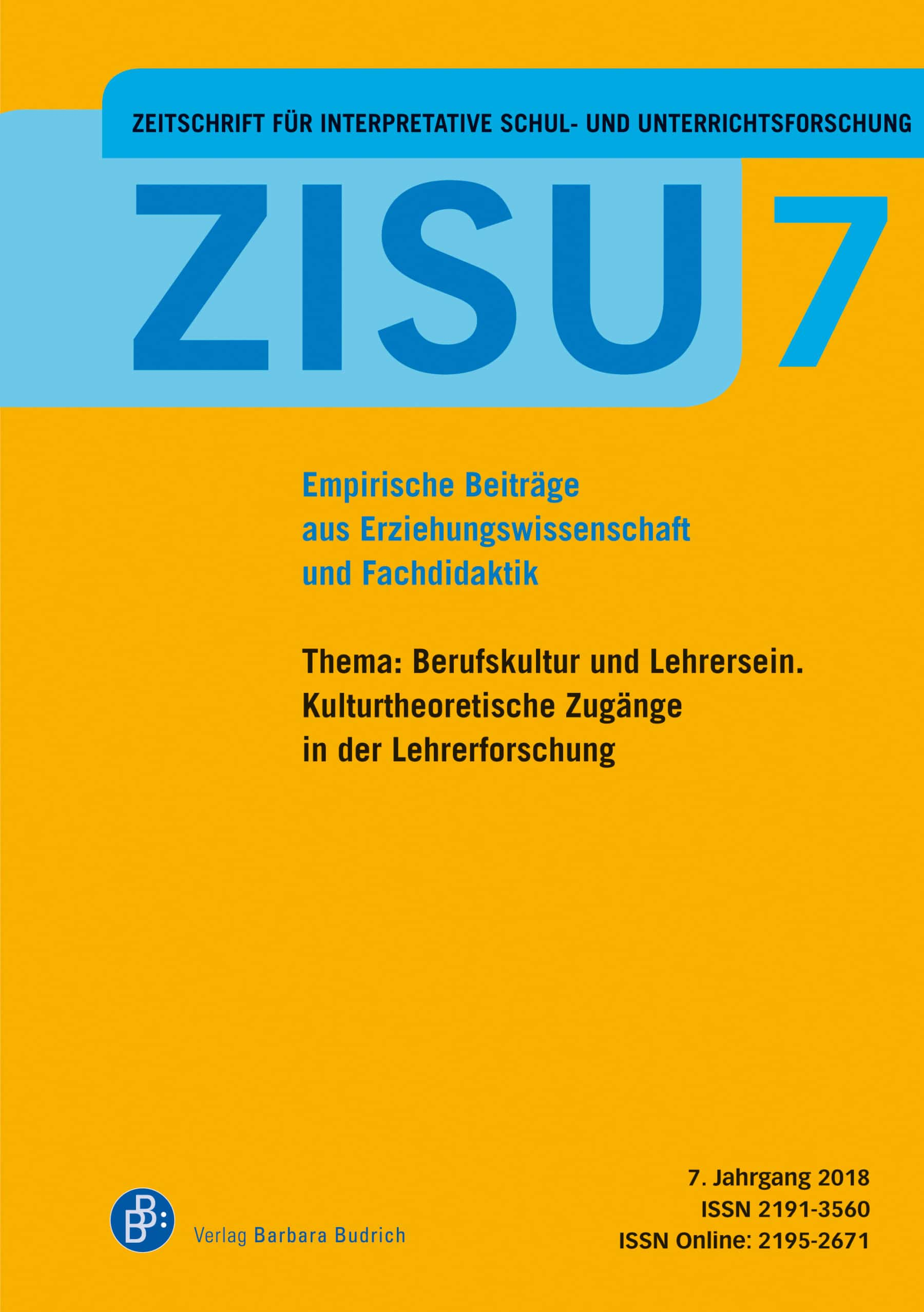 ZISU 7 (2018) | Berufskultur und Lehrersein. Kulturtheoretische Zugänge in der Lehrerforschung