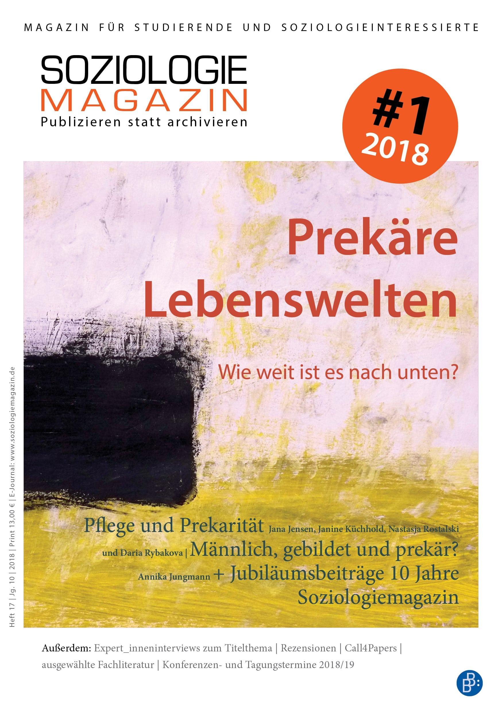 Soziologiemagazin 1-2018 | Prekäre Lebenswelten. Wie weit ist es nach unten?