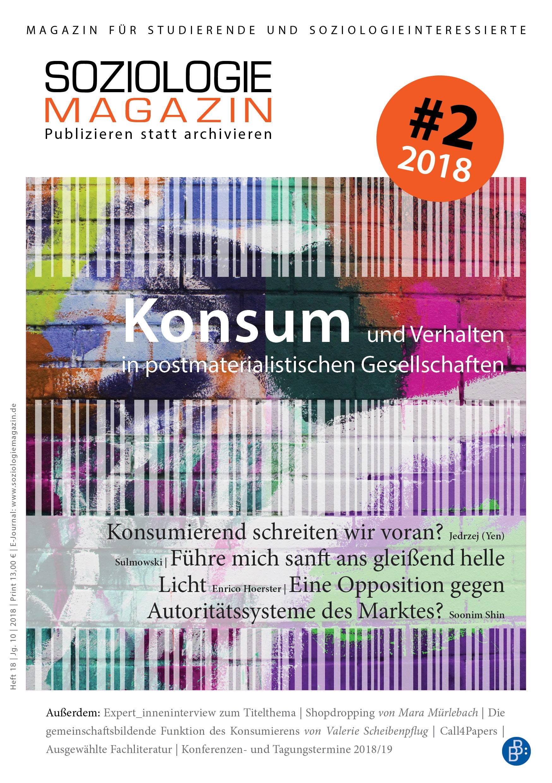 Soziologiemagazin 2-2018 | Konsum und Verhalten in postmaterialistischen Gesellschaften