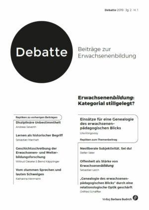Debatte 1-2019 | Erwachsenenbildung: Kategorial stillgelegt?