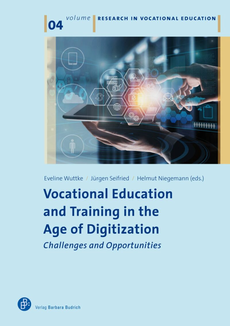 Vocational Education and Training in the Age of Digitization