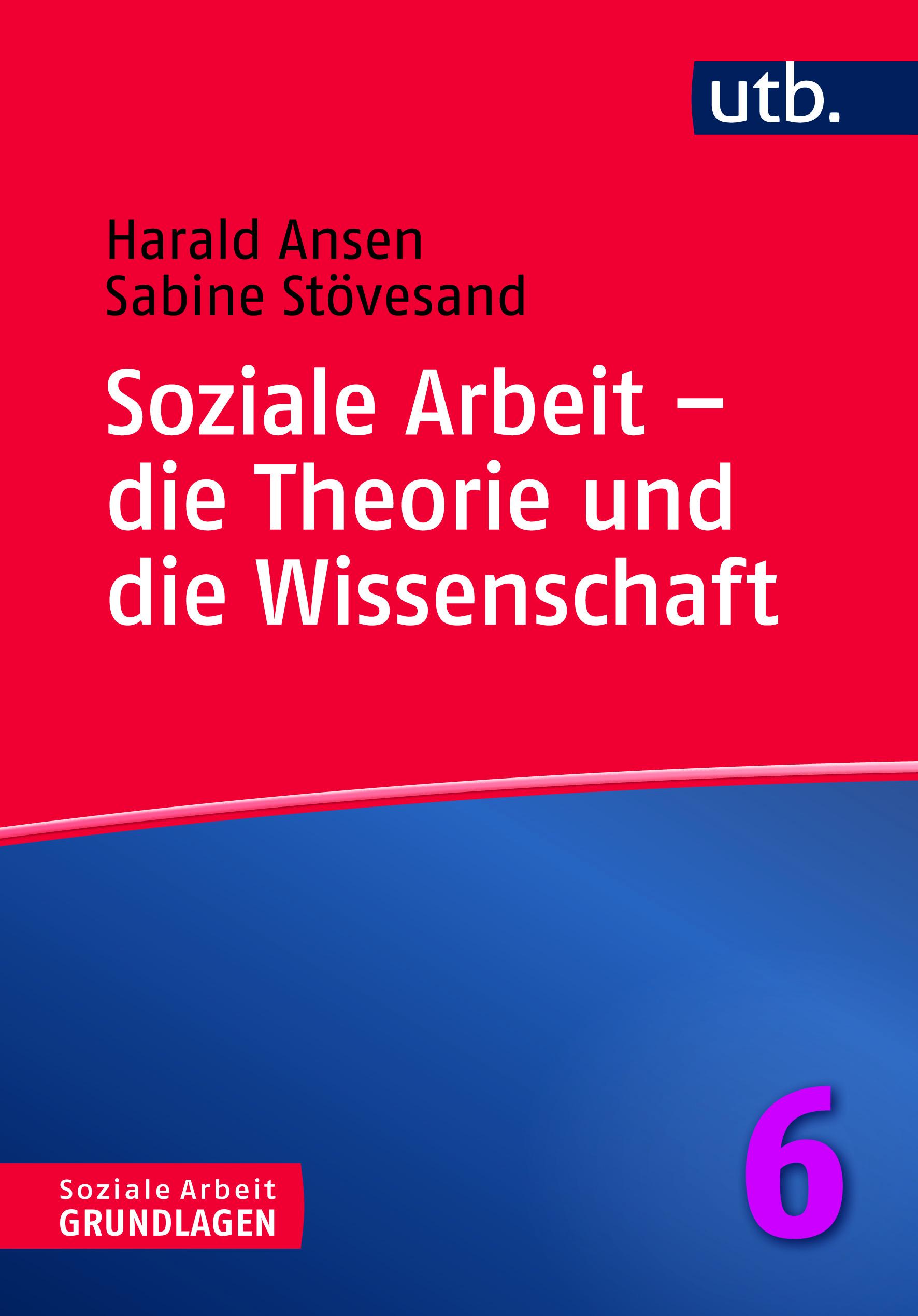 Soziale Arbeit - die Theorie und die Wissenschaft