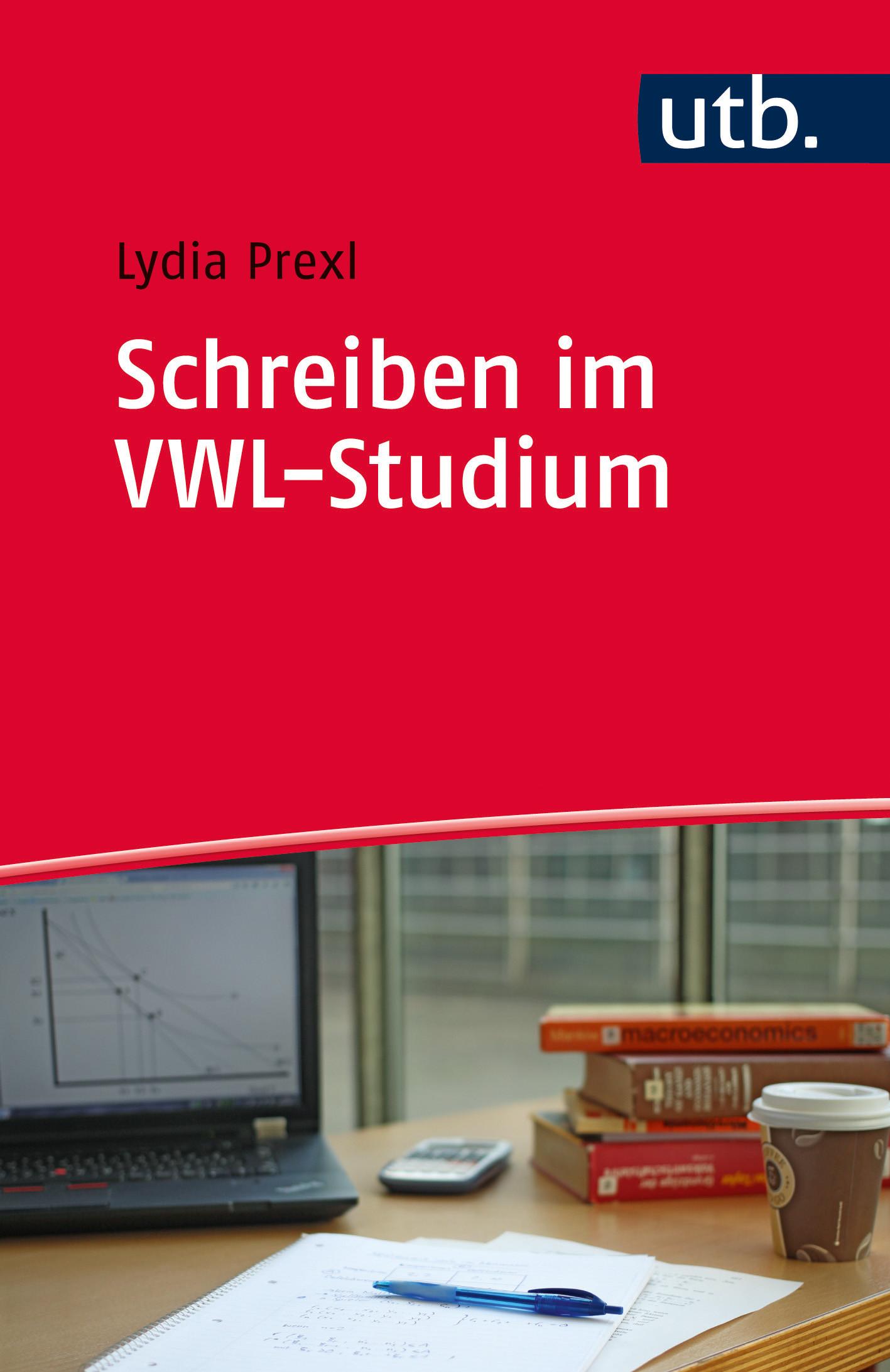 Schreiben im VWL-Studium