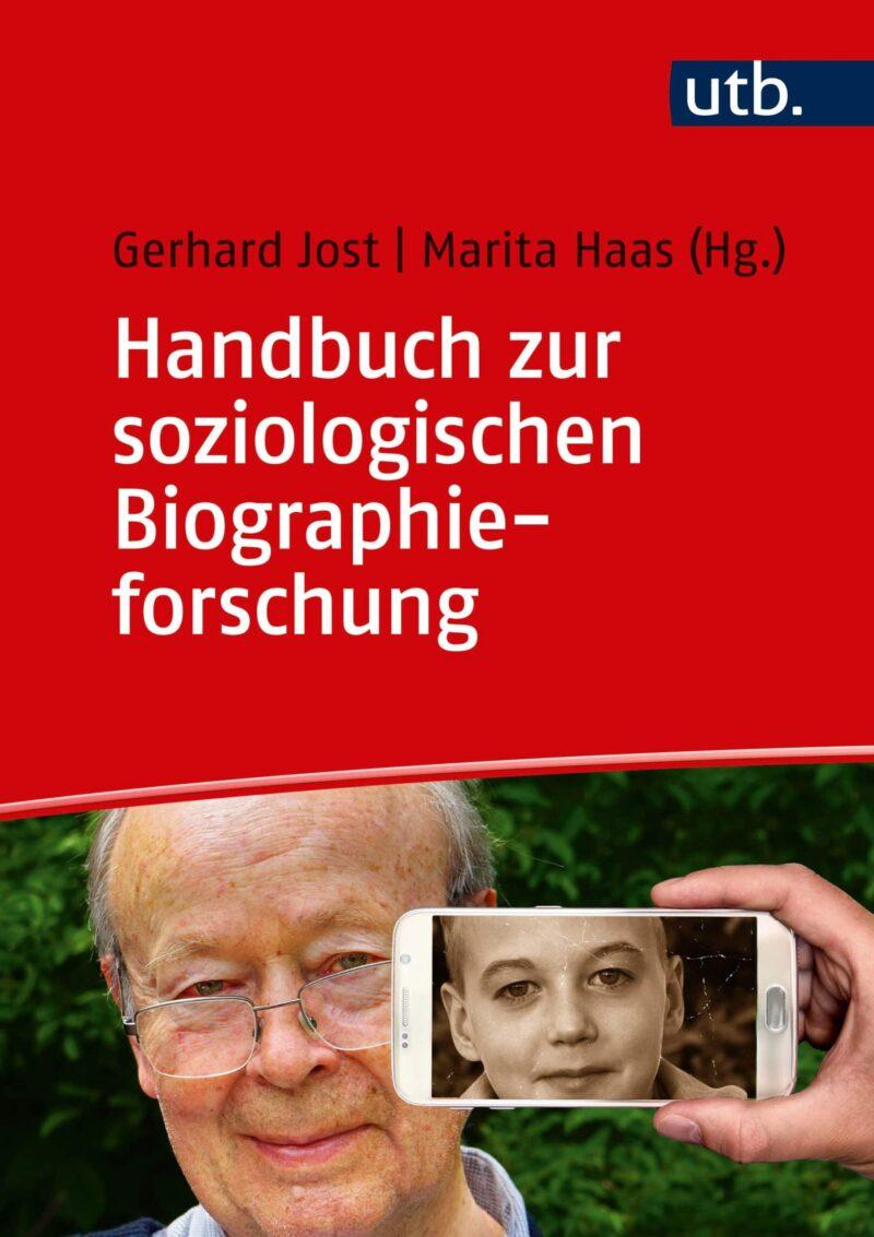 Handbuch zur soziologischen Biographieforschung