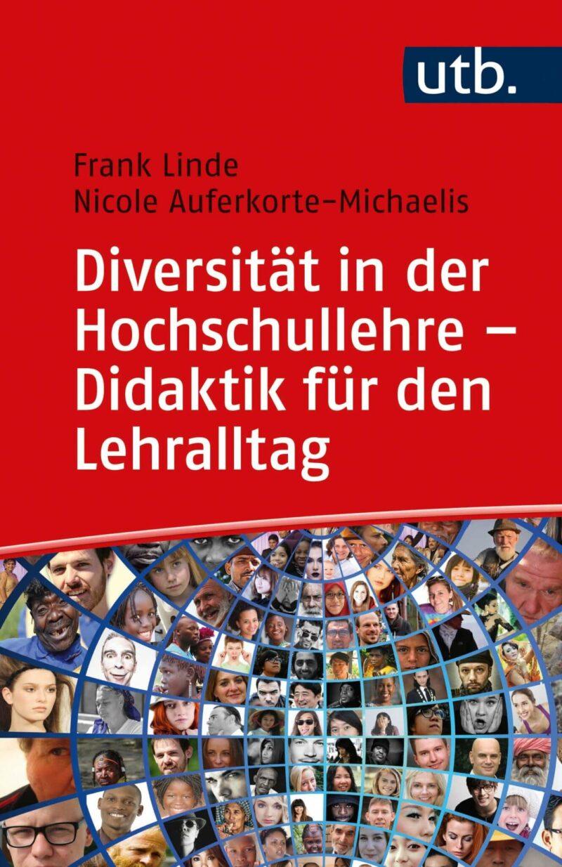 Diversität in der Hochschullehre – Didaktik für den Lehralltag