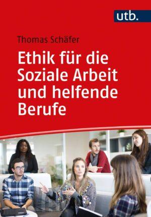 Der Autor: Thomas Schäfer. UT: Eine Einführung in ethisches Denken, Handeln und philosophische Reflexion. ISBN: 978-3-8252-5608-1. Verlag Barbara Budrich.