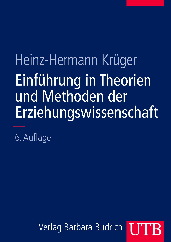 Einführung in Theorien und Methoden der Erziehungswissenschaft