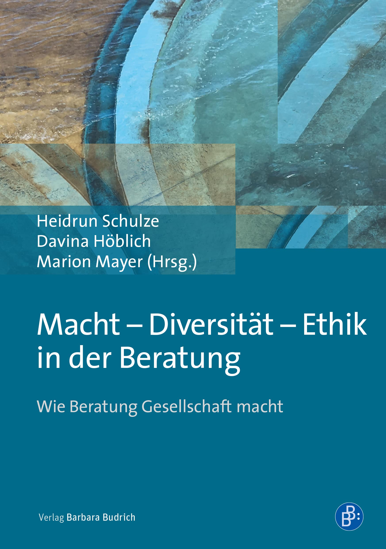 Macht – Diversität – Ethik in der Beratung