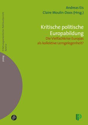 Kritische politische Europabildung