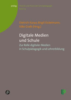 Digitale Medien und Schule