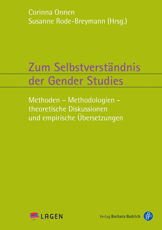Zum Selbstverständnis der Gender Studies