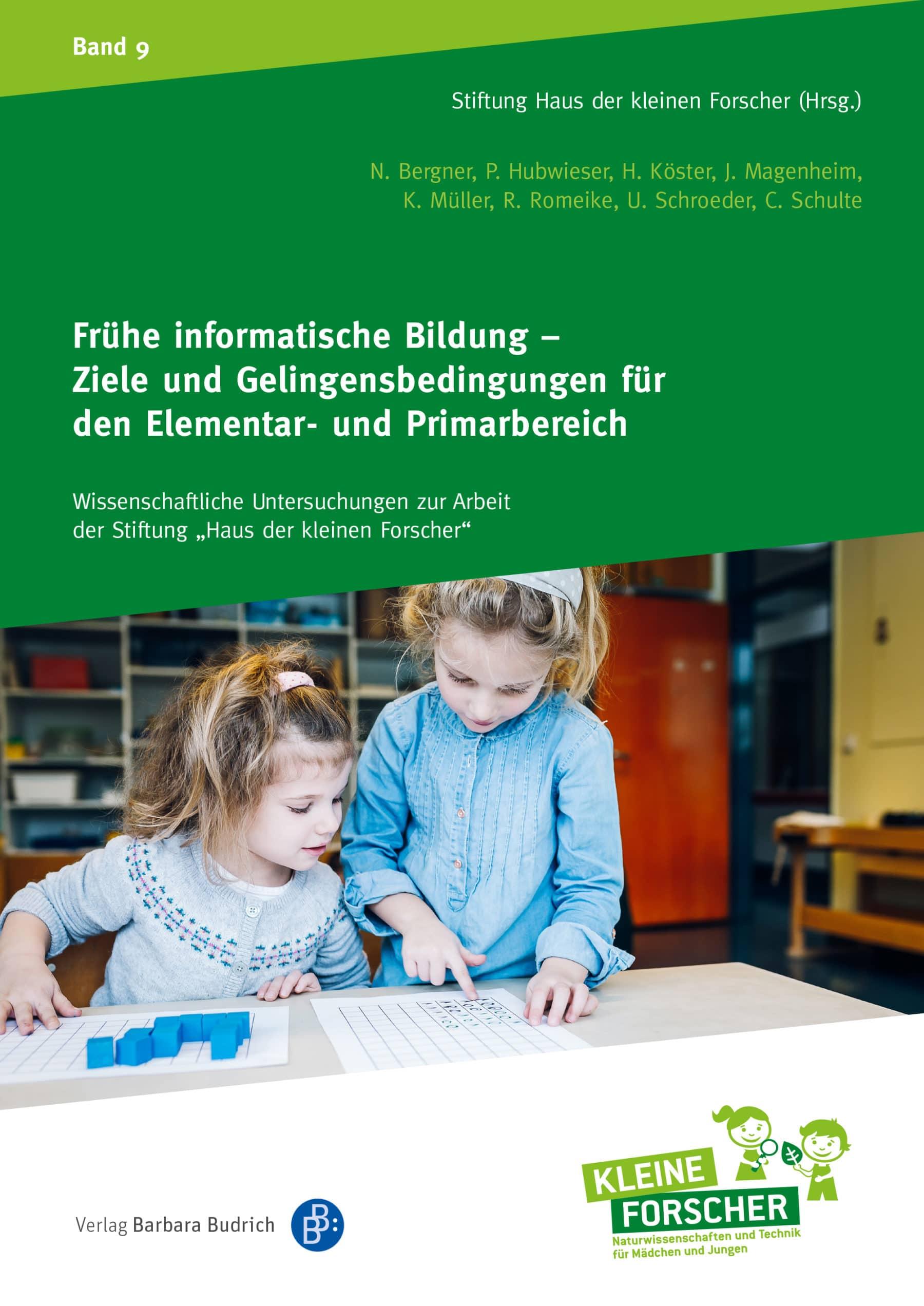 Frühe informatische Bildung - Ziele und Gelingensbedingungen für den Elementar- und Primarbereich