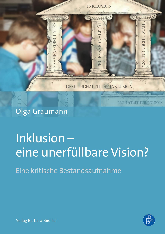 Inklusion - eine unerfüllbare Vision?