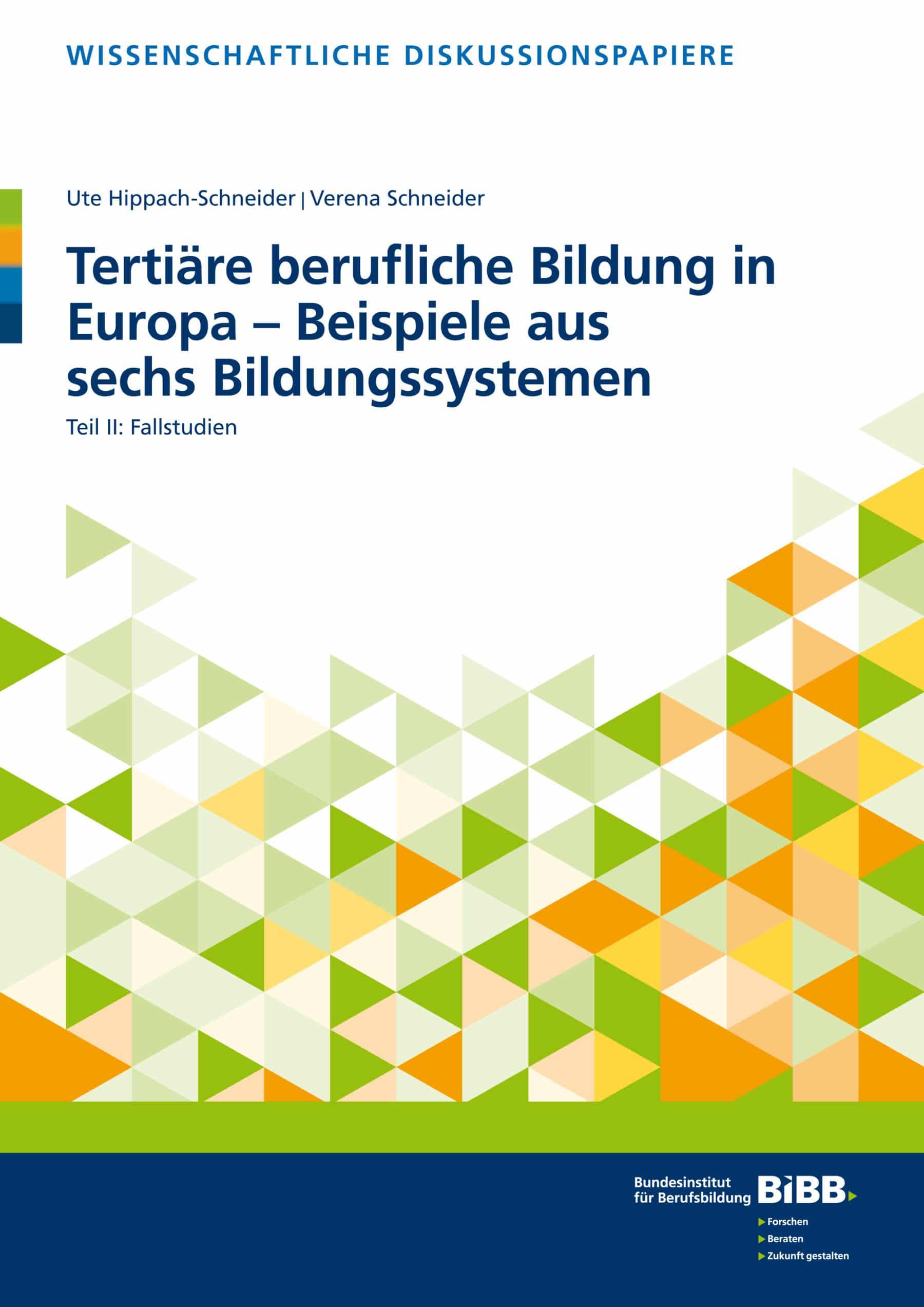 Tertiäre berufliche Bildung in Europa – Beispiele aus sechs Bildungssystemen II