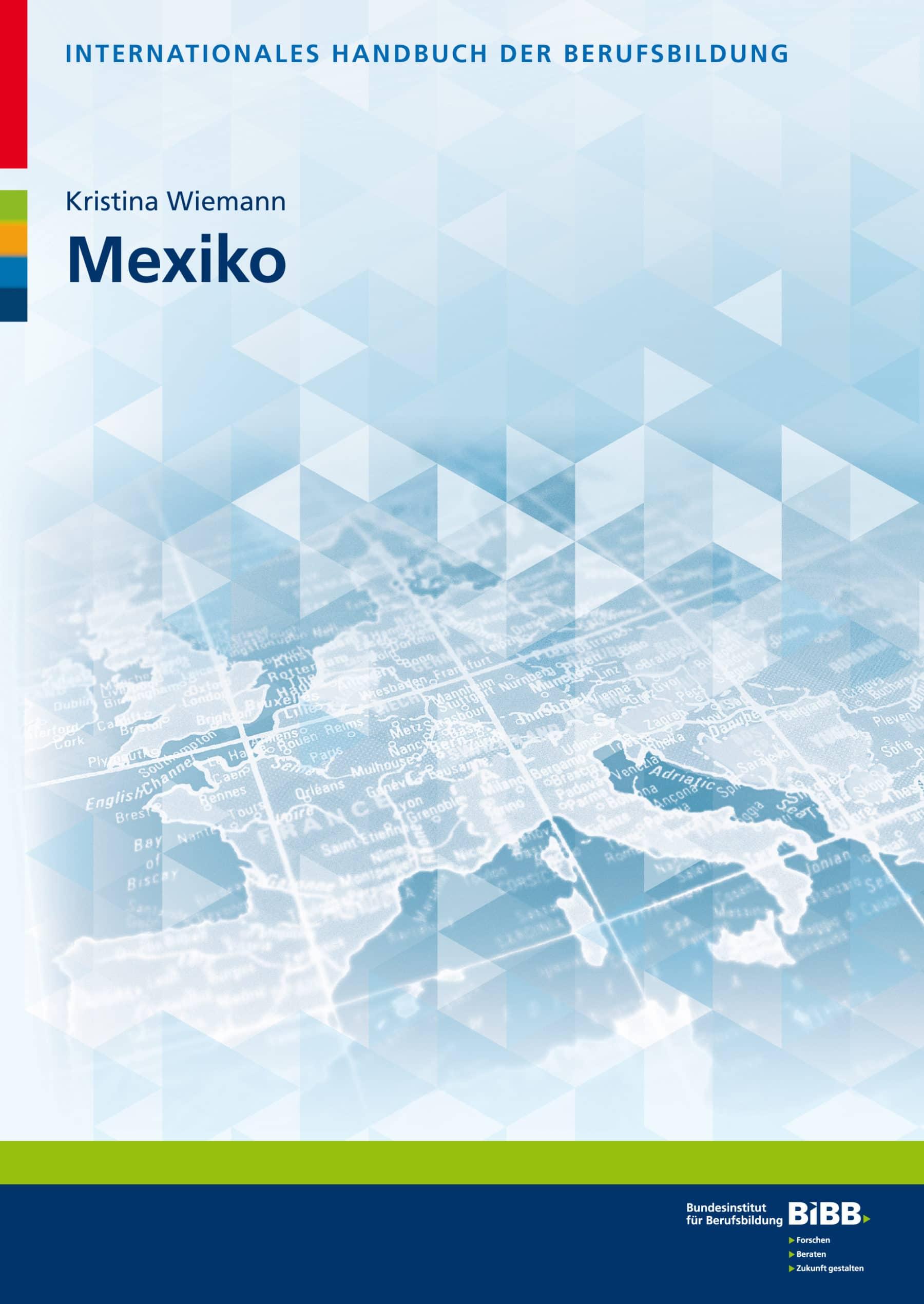 Mexiko (Internationales Handbuch der Berufsbildung)