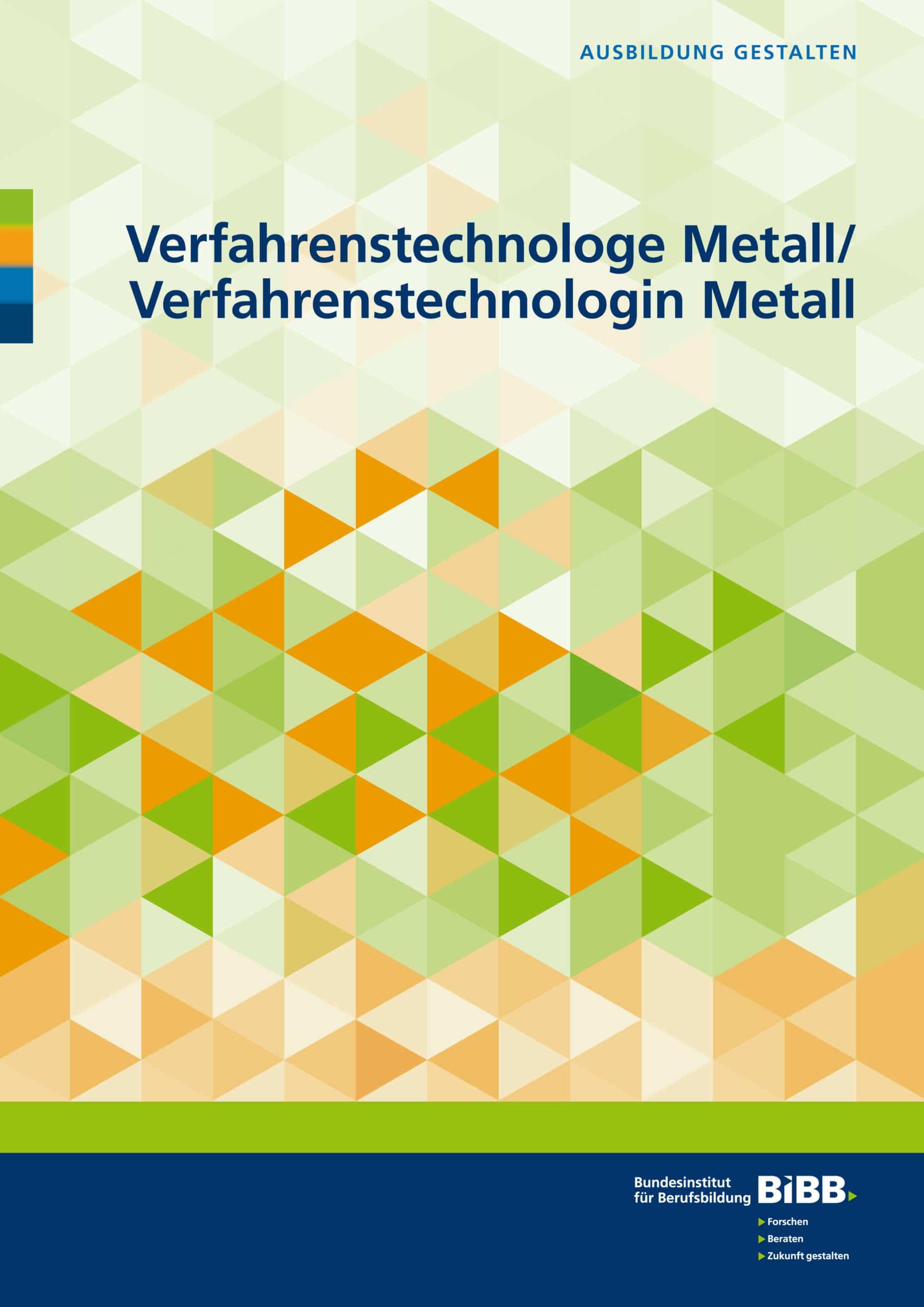 Verfahrenstechnologe Metall und Verfahrenstechnologin Metall