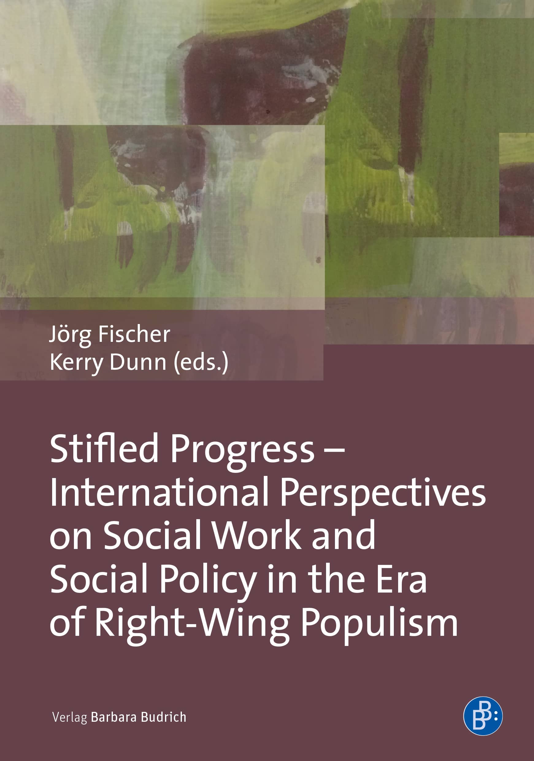 Stifled Progress – International Perspectives on Social Work and Social Policy in the Era of Right-Wing Populism