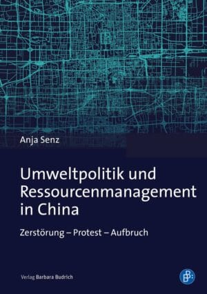 Umweltpolitik und Ressourcenmanagement in China