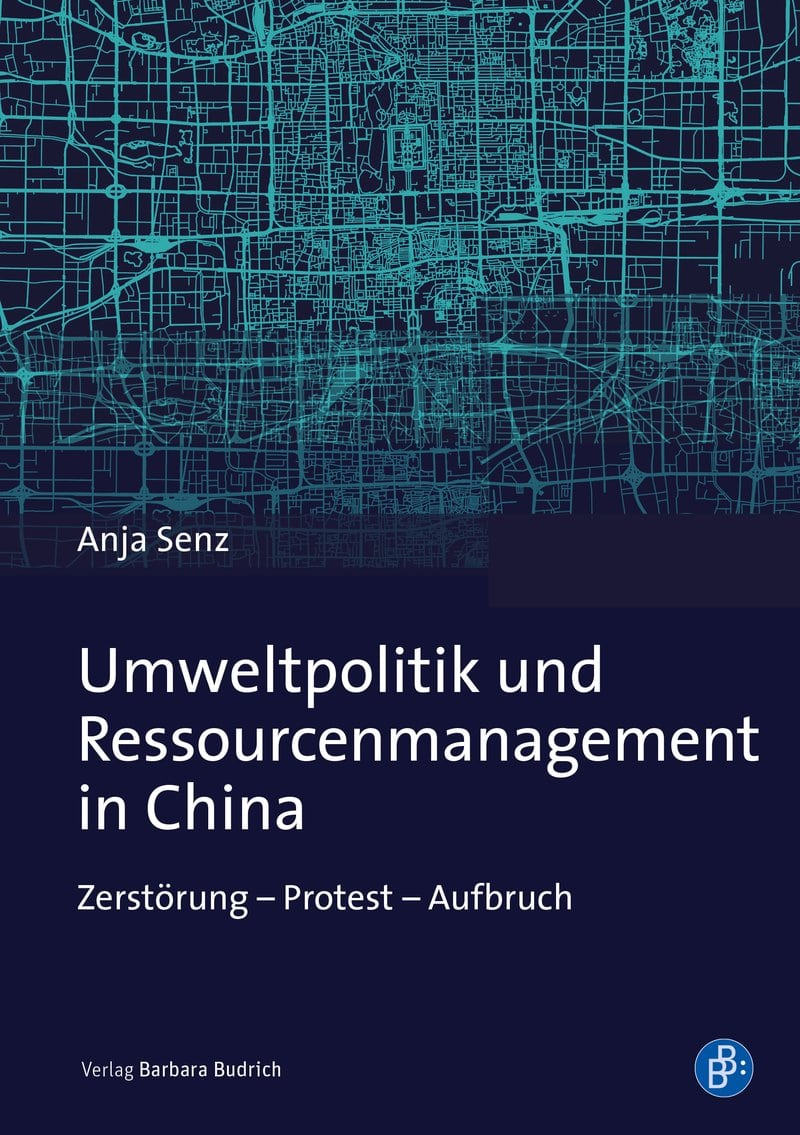 Umweltpolitik und Ressourcenmanagement in China