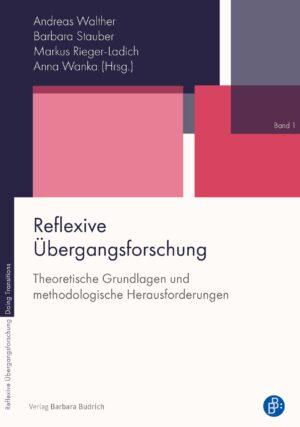 Reflexive Übergangsforschung