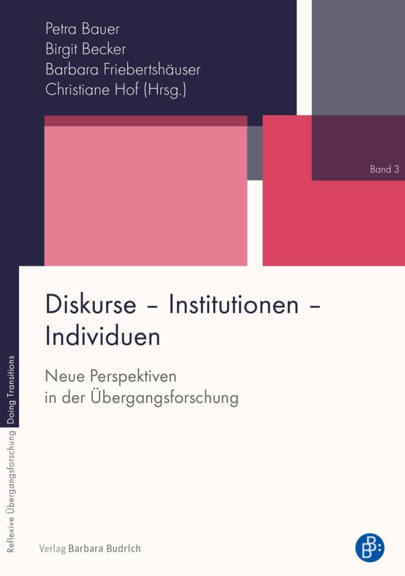 Diskurse – Institutionen – Individuen