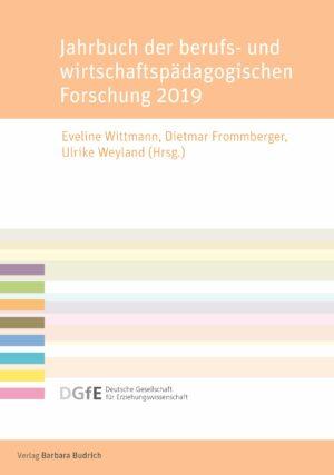 Jahrbuch der berufs- und wirtschaftspädagogischen Forschung 2019