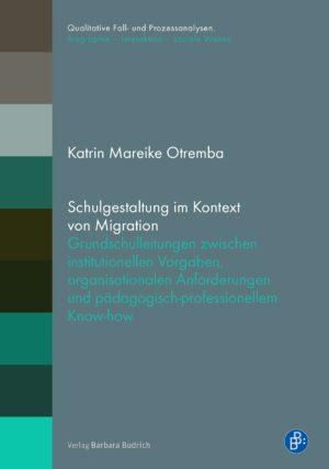 Schulgestaltung im Kontext von Migration
