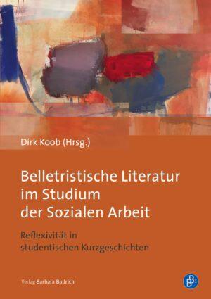 Belletristische Literatur im Studium der Sozialen Arbeit