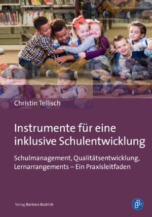 Instrumente für eine inklusive Schulentwicklung