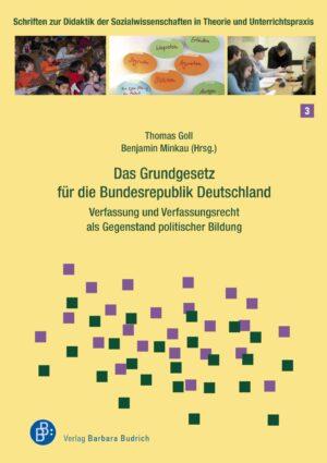 Das Grundgesetz für die Bundesrepublik Deutschland