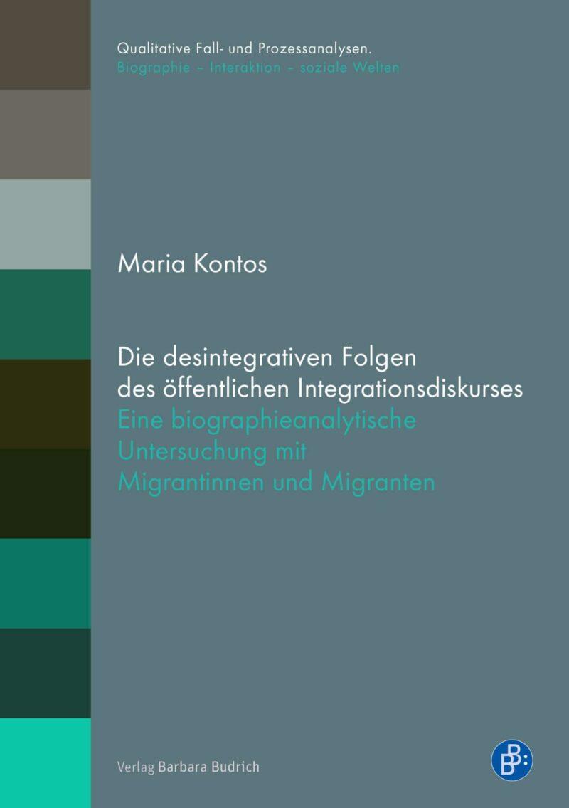 Die desintegrativen Folgen des öffentlichen Integrationsdiskurses