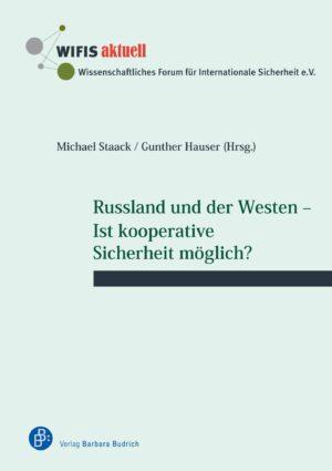 Russland und der Westen – Ist kooperative Sicherheit möglich?