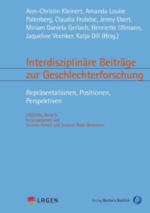 Interdisziplinäre Beiträge zur Geschlechterforschung