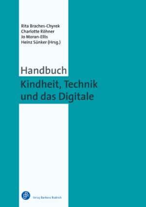 Handbuch Kindheit, Technik und das Digitale