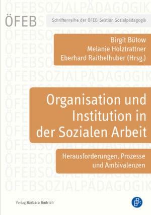 Organisation und Institution in der Sozialen Arbeit