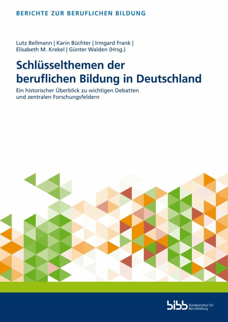 Schlüsselthemen der beruflichen Bildung in Deutschland