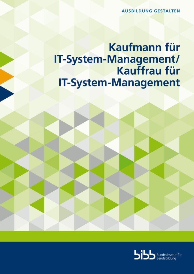 Kaufmann für IT-System-Management/Kauffrau für IT-System-Management